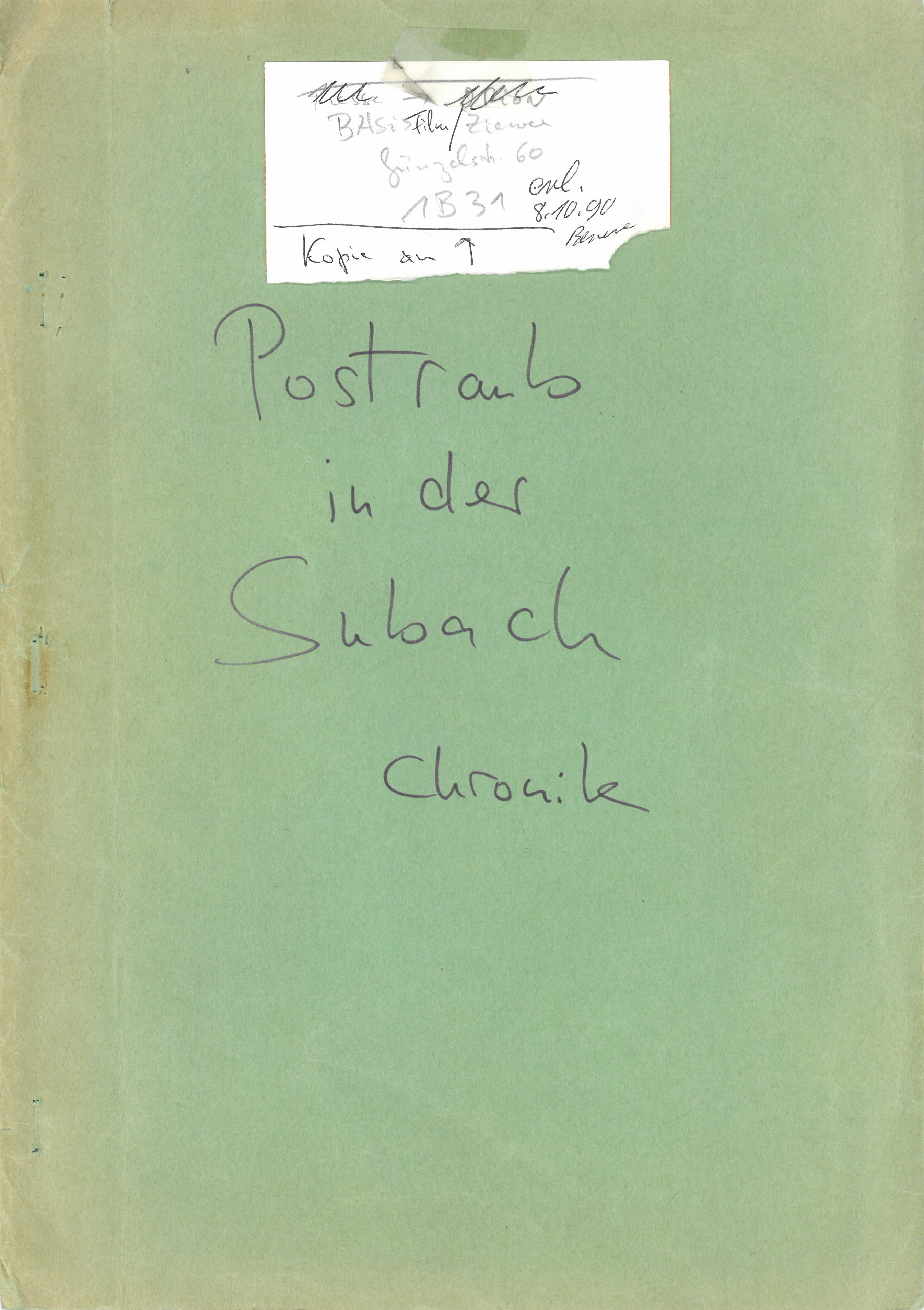 """DER PLÖTZLICHE REICHTUM DER ARMEN LEUTE VON KOMBACH // Vorbereitungsmaterial / Vorlage Chronik """"Der Postraub in der Subach"""""""