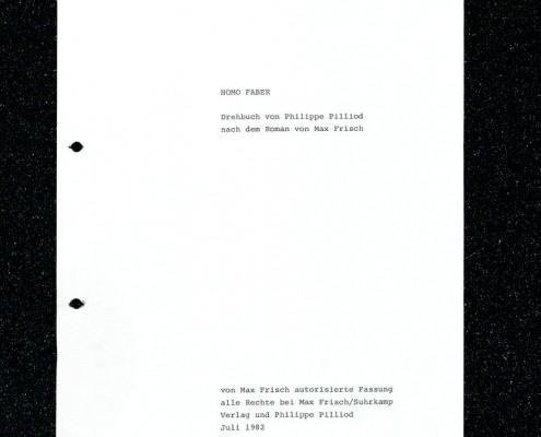 HOMO FABER // Vorbereitungsmaterial / Erste Fassung Drehbuch Pilliod (Auszug) b