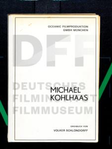 MICHAEL KOHLHAAS - DER REBELL // Produktionsmaterial / Drehbuch 1.1